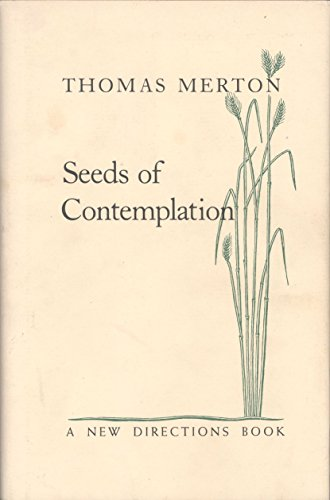 9780811209908: Seeds of Contemplation