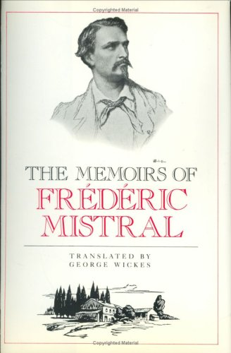 9780811209922: The Memoirs of Frederic Mistral