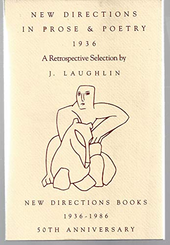 New Directions 50 Anthology Anniversary Issue (New Directions in Prose & Poetry) (0811209946) by Laughlin, J.; Ohannessian, Griselda; Glassgold, Peter