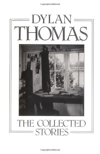 The Collected Stories (New Directions Paperbook): Dylan Thomas