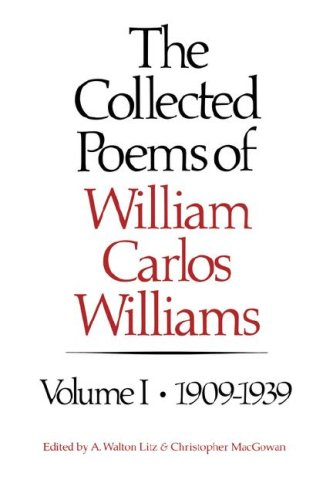 9780811209991: The Collected Poems of William Carlos Williams, Vol. 1: 1909-1939