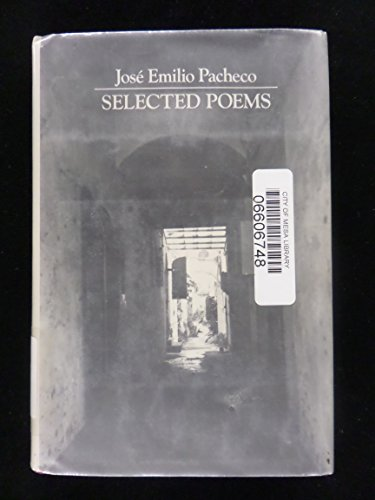 SELECTED POEMS.: Pacheco, Jose Emilio.