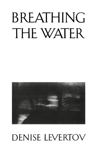 Breathing the Water: Levertov, Denise