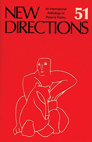 9780811210348: New Directions 51: An International Anthology of Prose & Poetry (New Directions in Prose and Poetry) (v. 51)