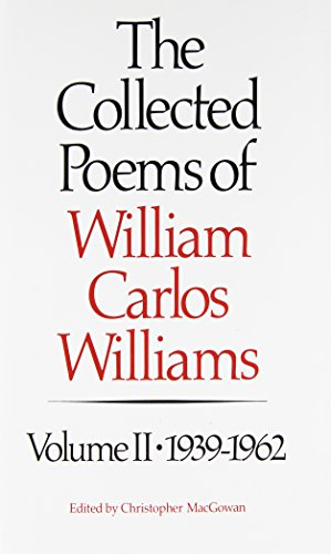 9780811210638: The Collected Poems of William Carlos Williams, Vol. 2: 1939-1962