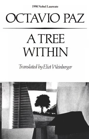 A Tree Within (New Directions Paperbook): Paz, Octavio