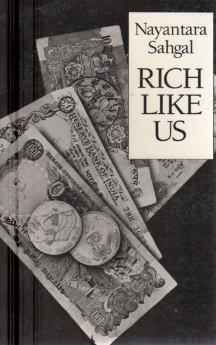 Rich Like Us (New Directions Paperbook, 665): Nayantara Sahgal