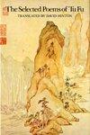 Selected Poems of Tu Fu (9780811210997) by Fu Du; Tu Fu