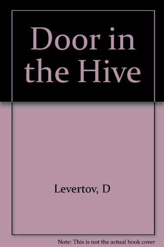 Door in the Hive: Denise Levertov
