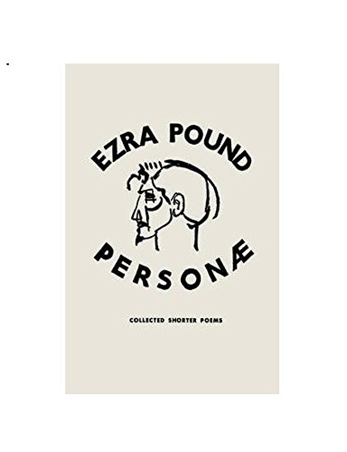 9780811211208: Personae: The Shorter Poems of Ezra Pound (Revived Modern Classic)