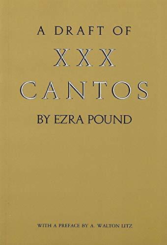 9780811211284: A Draft of Xxx Cantos