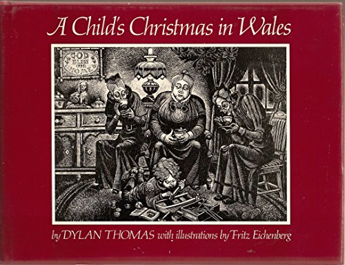 a childs christmas in wales dylan thomas fritz eichenberg
