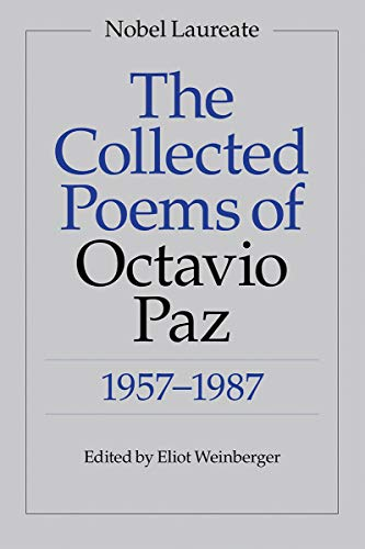 Collected Poems of Octavio Paz, 1957-1987.