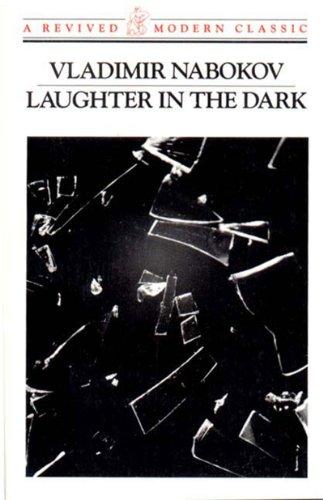 Laughter in the Dark (Revived Modern Classic): Vladimir Nabokov