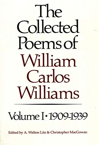 9780811211871: The Collected Poems of William Carlos Williams: 1909-1939: 001 (New Directions Paperbook)