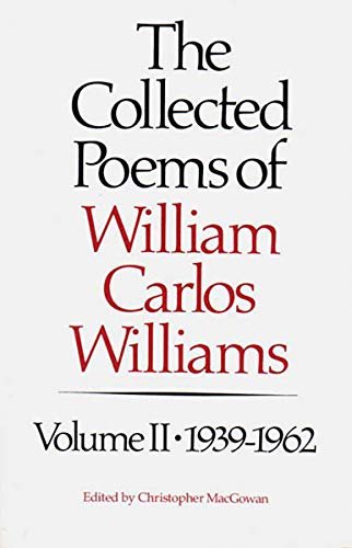9780811211888: The Collected Poems of William Carlos Williams, Vol. 2: 1939-1962