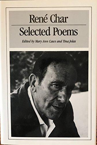Selected Poems of Rene Char: Char, Rene;Caws, Mary Ann;Olas, Tina