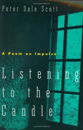 9780811212144: Listening to the Candle: A Poem on Impulse (A New Directions Paperbook)