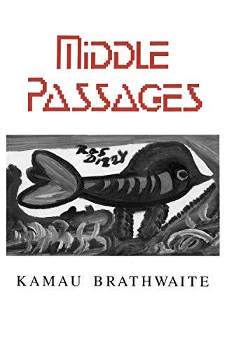 Middle Passages: Brathwaite, Kamau