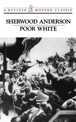 9780811212427: Poor White (Paper Only) (Revived Modern Classic)