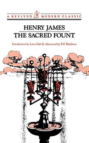The Sacred Fount: Novel (Revived Modern Classic): Henry James