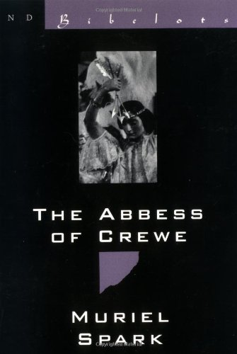 9780811212960: The Abbess of Crewe: A Modern Morality Tale