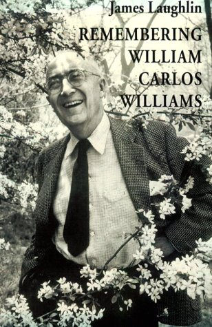 9780811213073: Remembering William Carlos Williams (New Directions Paperbook Original, Ndp811)