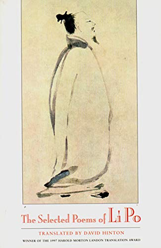 The Selected Poems of Li Po (0811213234) by David Hinton; Bai Li; Po Li; Li Po