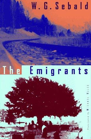 The Emigrants: W.G. Sebald; Michael Hulse