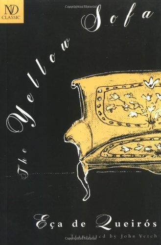 The Yellow Sofa (New Directions Classics) (0811213390) by Eca de Queiros, Jose Maria; De Queiroz, Eca