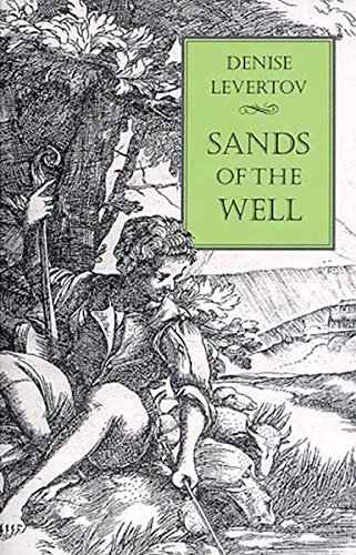 Sands of the Well: Denise Levertov