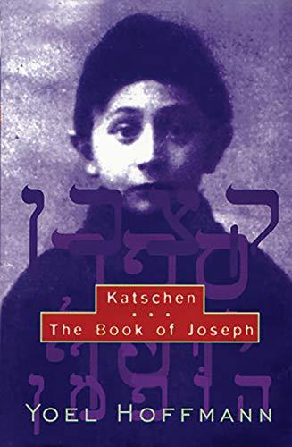 9780811213738: Katschen & the Book of Joseph