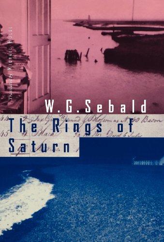 The Rings of Saturn: Sebald, W. G.; Hulse, Michael