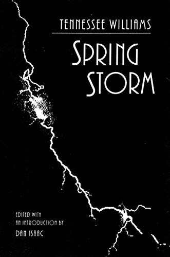 Spring Storm: Tennessee Williams