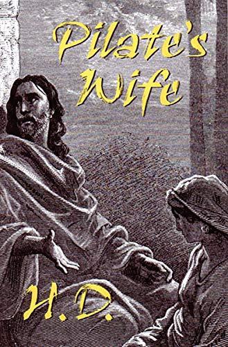 Pilate's Wife: Doolittle, Hilda; H.D.