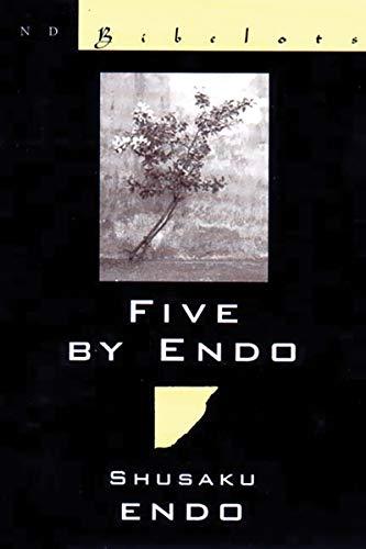 9780811214391: Five by Endo: (New Directions Bibelots)
