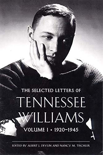 9780811214452: The Selected Letters of Tennessee Williams: Volume I: 1920-1945: 1920-1945 Vol I (New Directions)