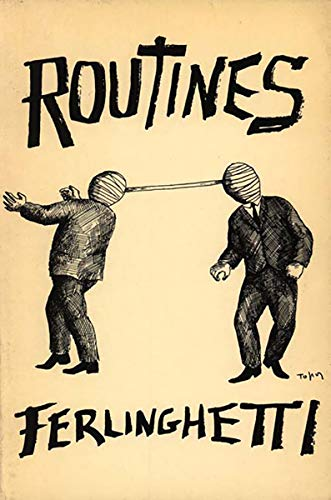 Routines, Expanded Edition: Lawrence Ferlinghetti