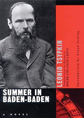 Summer in Baden-Baden: Leonid Tsypkin; Roge Keys; Translator-Roger Keys; Translator-Angela Keys; ...