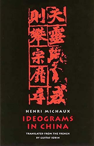 Ideograms in China: Michaux, Henri