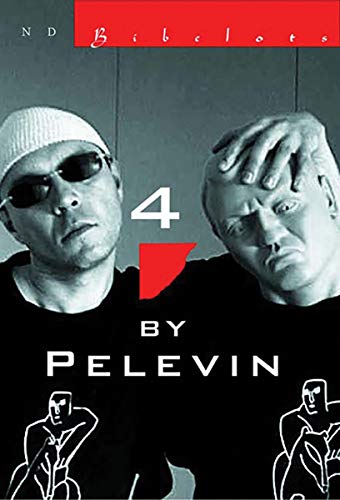 4 by Pelevin: Stories: Victor Pelevin (Author);
