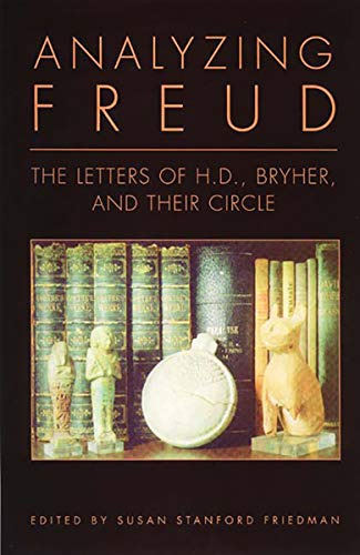 9780811214995: Analyzing Freud: Letters of H. D. , Bryher and Their Circle