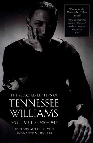 Selected letters of Tennessee Williams. Volume I : 1920-1945.: Williams, Tennessee.