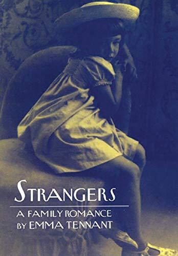 9780811215305: Strangers: A Family Romance