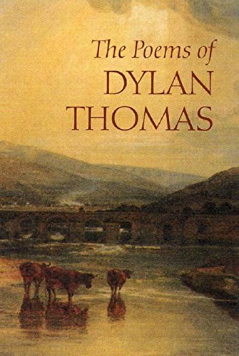 9780811215411: The Poems of Dylan Thomas