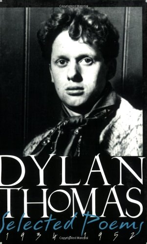 Selected Poems 1934-1952, New Revised Edition (9780811215428) by Dylan Thomas