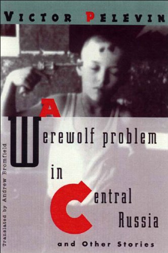 9780811215435: A Werewolf Problem in Central Russia and Other Stories