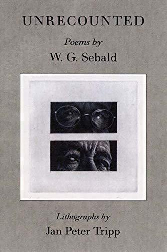 Unrecounted: W. G. Sebald;