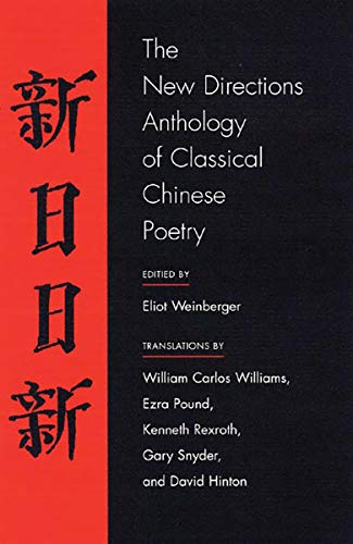 9780811216050: The New Directions Anthology of Classical Chinese Poetry (New Directions Paperbook)