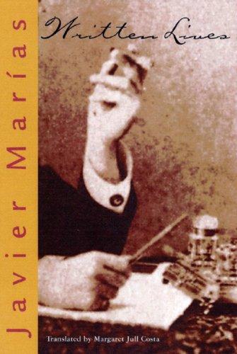 Written Lives (Mint First Edition): Javier Marias